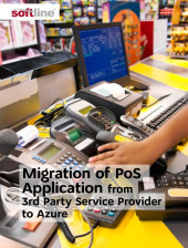 Migration of PoS Application from 3rd Party Service Provider to Azure